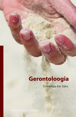 "Trükise ""Gerontoloogia"" kaanepilt. Cover picture of ""Gerontoloogia""."