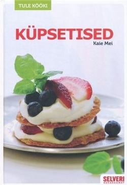 """Trükise """"Küpsetised"""" kaanepilt. Cover picture of """"Küpsetised""""."""