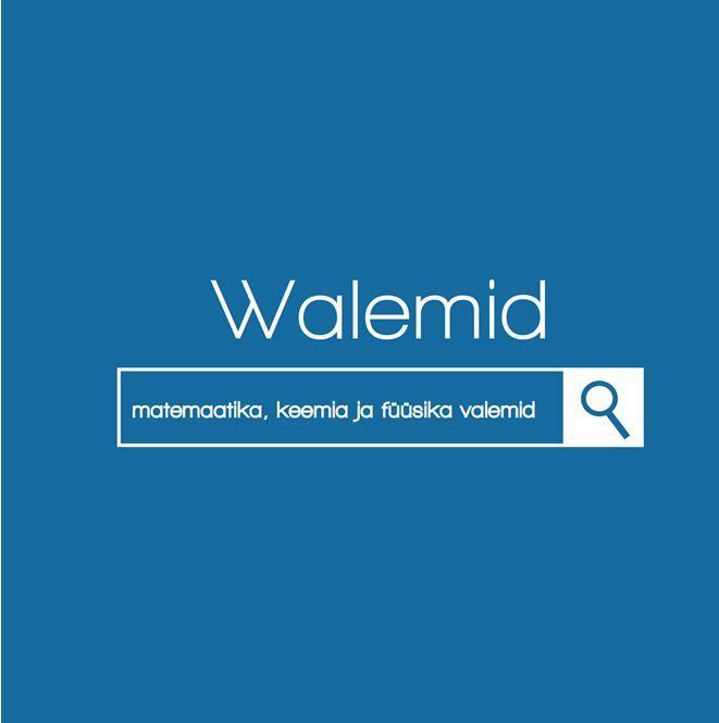 """Trükise """"Walemid Matemaatika, keemia ja füüsika valemid"""" kaanepilt. Cover picture of """"Walemid Matemaatika, keemia ja füüsika valemid""""."""
