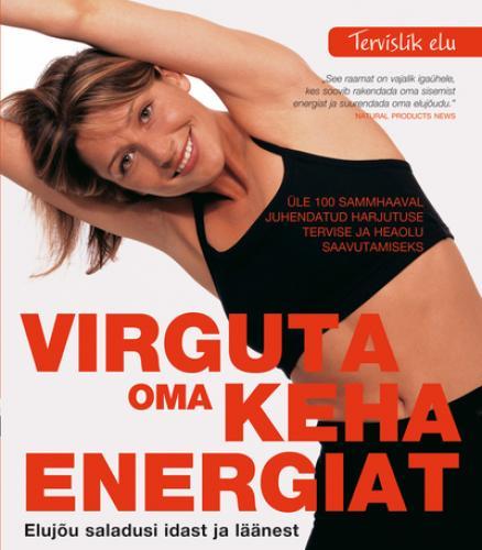 Virguta oma keha energiat
