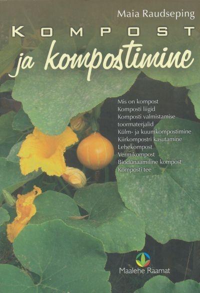 """Trükise """"Kompost ja kompostimine"""" kaanepilt. Cover picture of """"Kompost ja kompostimine""""."""
