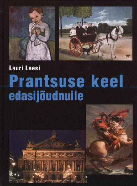 """Trükise """"Prantsuse keel edasijõudnuile"""" kaanepilt. Cover picture of """"Prantsuse keel edasijõudnuile""""."""
