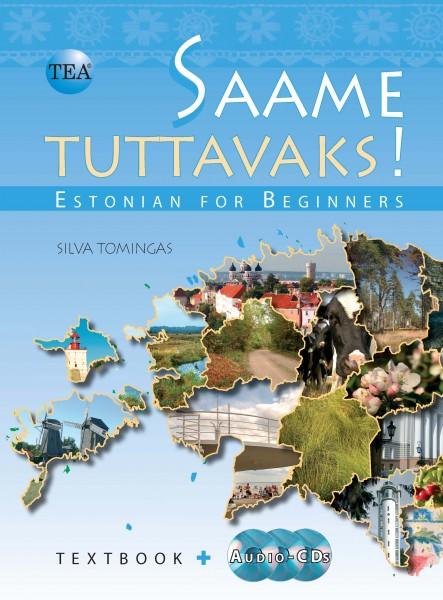 "Trükise ""Saame Tuttavaks! Estonian for Beginners: Textbook + Audio-CDs"" kaanepilt. Cover picture of ""Saame Tuttavaks! Estonian for Beginners: Textbook + Audio-CDs""."