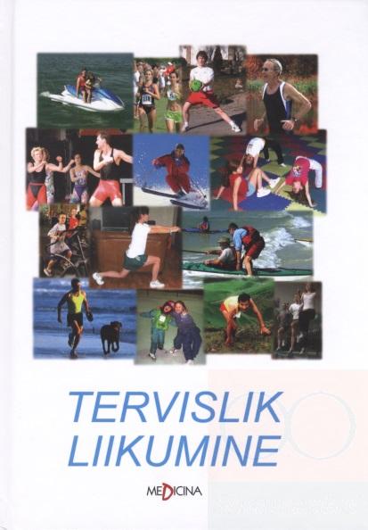"""Trükise """"Tervislik liikumine"""" kaanepilt. Cover picture of """"Tervislik liikumine""""."""
