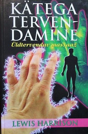 Kätega tervendamine