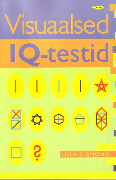 """Trükise """"Visuaalsed IQ testid"""" kaanepilt. Cover picture of """"Visuaalsed IQ testid""""."""