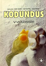 """Trükise """"Kodundus V–VI klassile"""" kaanepilt. Cover picture of """"Kodundus V–VI klassile""""."""