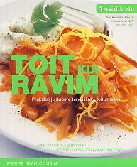 """Trükise """"Toit kui ravim Praktiline teejuht tervendava toidu juurde"""" kaanepilt. Cover picture of """"Toit kui ravim Praktiline teejuht tervendava toidu juurde""""."""
