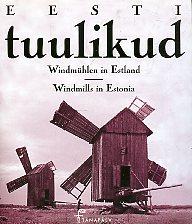 Eesti tuulikud: vanu fotosid aastaist 1867–1944