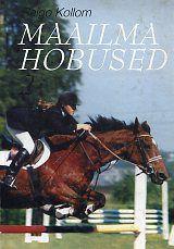 """Trükise """"Maailma hobused (2. osa)"""" kaanepilt. Cover picture of """"Maailma hobused (2. osa)""""."""