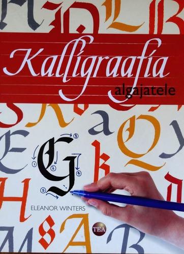 Kalligraafia algajatele