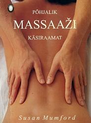 Põhjalik massaaži käsiraamat