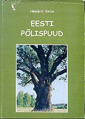 """Trükise """"Eesti põlispuud"""" kaanepilt. Cover picture of """"Eesti põlispuud""""."""