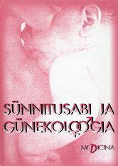 """Trükise """"Sünnitusabi ja günekoloogia"""" kaanepilt. Cover picture of """"Sünnitusabi ja günekoloogia""""."""