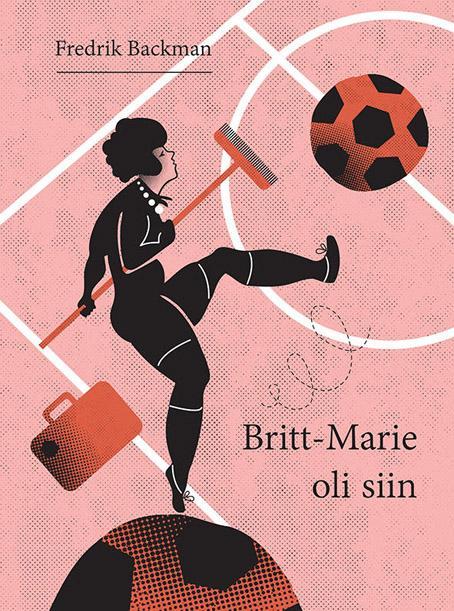 Britt-Marie oli siin