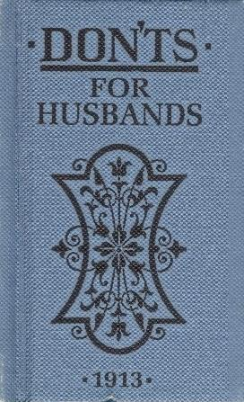 "Trükise ""Don'ts for husbands"" kaanepilt. Cover picture of ""Don'ts for husbands""."