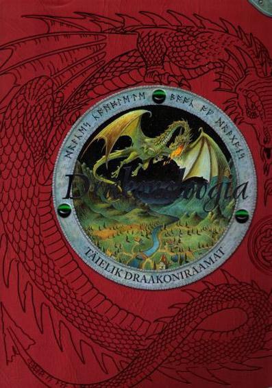 """Trükise """"Drakonoloogia Täielik draakoniraamat"""" kaanepilt. Cover picture of """"Drakonoloogia Täielik draakoniraamat""""."""