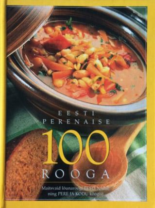 Eesti perenaise 100 rooga
