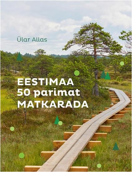 Eestimaa 50 parimat matkarada
