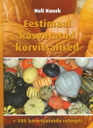 Eestimaal kasvatatud kõrvitsalised
