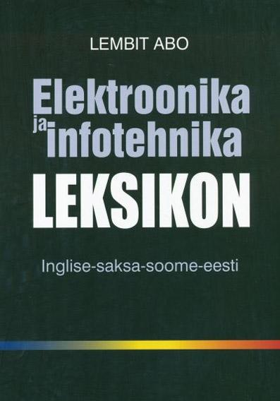 Elektroonika ja infotehnika leksikon