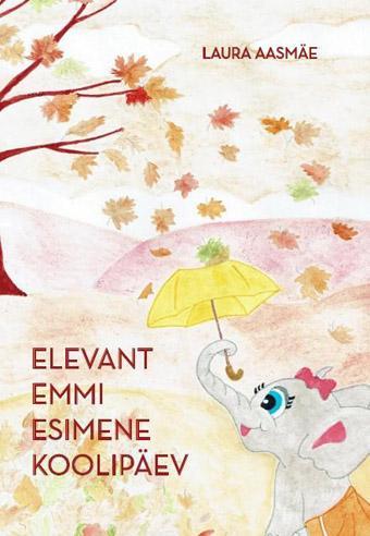 Elevant Emmi esimene koolipäev
