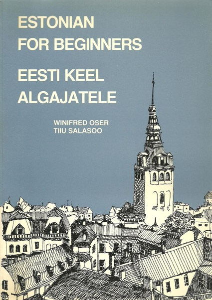 "Trükise ""Estonian for beginners Eesti keel algajatele"" kaanepilt. Cover picture of ""Estonian for beginners Eesti keel algajatele""."