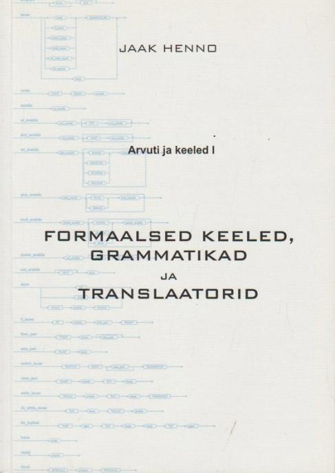 Formaalsed keeled, grammatikad ja translaatorid