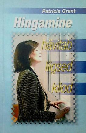 """Trükise """"Hingamine hävitab liigsed kilod"""" kaanepilt. Cover picture of """"Hingamine hävitab liigsed kilod""""."""