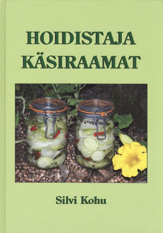 "Trükise ""Hoidistaja käsiraamat"" kaanepilt. Cover picture of ""Hoidistaja käsiraamat""."