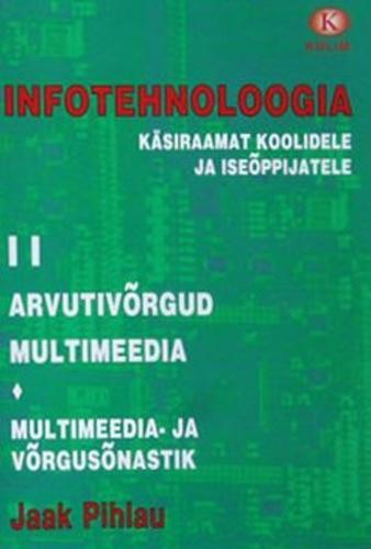 Infotehnoloogia käsiraamat koolidele ja iseõppijatele II
