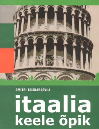 """Trükise """"Itaalia keele õpik"""" kaanepilt. Cover picture of """"Itaalia keele õpik""""."""