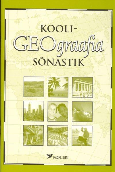 Kooligeograafia sõnastik kaanepilt – front cover