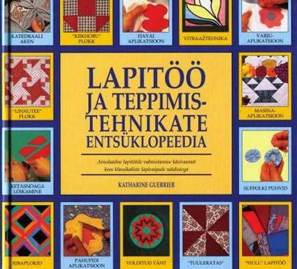 Lapitöö ja teppimistehnikate entsüklopeedia