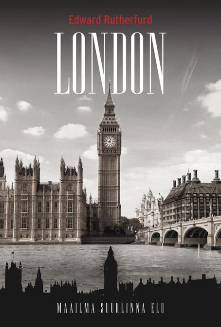 London Maailma suurima linna lugu kaanepilt – front cover