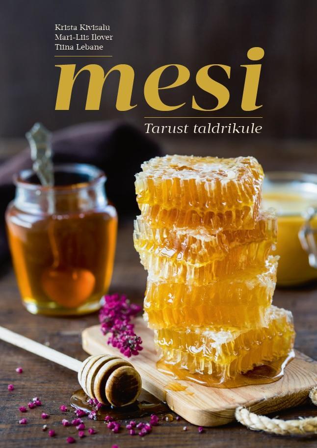 """Trükise """"Mesi Tarust taldrikule"""" kaanepilt. Cover picture of """"Mesi Tarust taldrikule""""."""