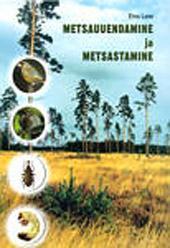 Metsauuendamine ja metsastamine
