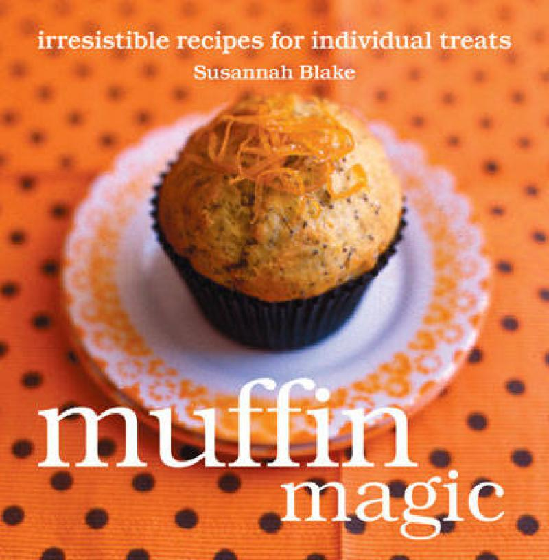 """Trükise """"Muffin Magic Irresistible Recipes for Individual Treats"""" kaanepilt. Cover picture of """"Muffin Magic Irresistible Recipes for Individual Treats""""."""