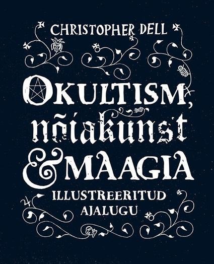 Okultism, nõiakunst ja maagia