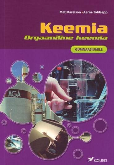Orgaaniline keemia gümnaasiumile