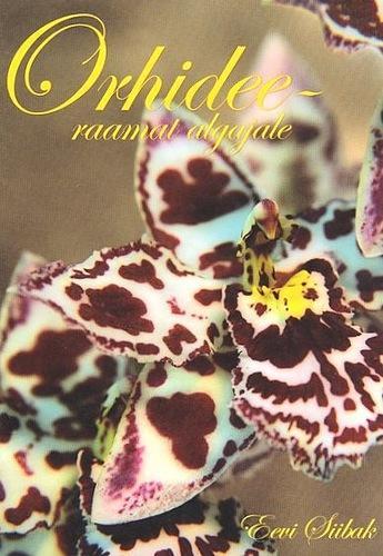 Orhideeraamat algajale