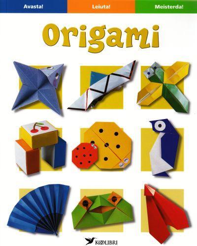 """Trükise """"Origami ise meisterdamiseks"""" kaanepilt. Cover picture of """"Origami ise meisterdamiseks""""."""
