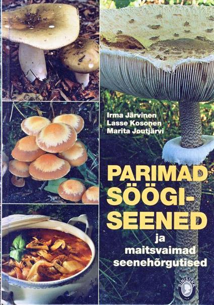Parimad söögiseened ja maitsvaimad seenehõrgutised