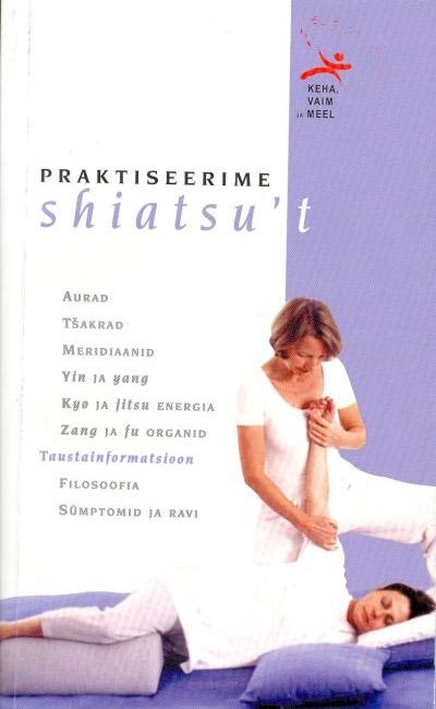 Praktiseerime shiatsu't