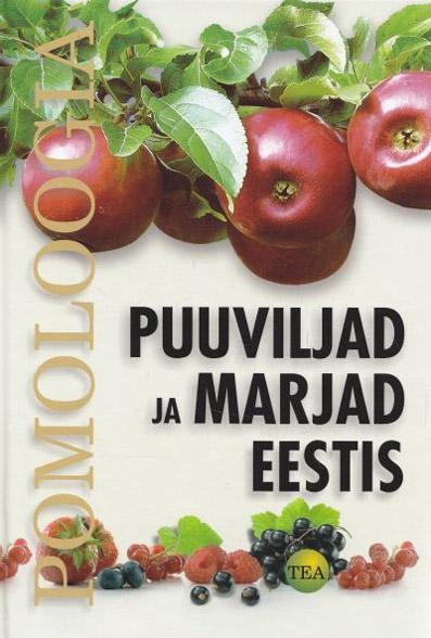 Puuviljad ja marjad Eestis 2010 Pomoloogia kaanepilt – front cover