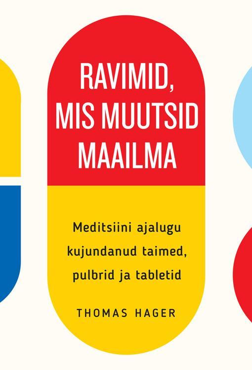 Ravimid, mis muutsid maailma
