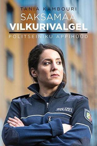 """Trükise """"Saksamaa vilkurivalgel Politseiniku appihüüd"""" kaanepilt. Cover picture of """"Saksamaa vilkurivalgel Politseiniku appihüüd""""."""