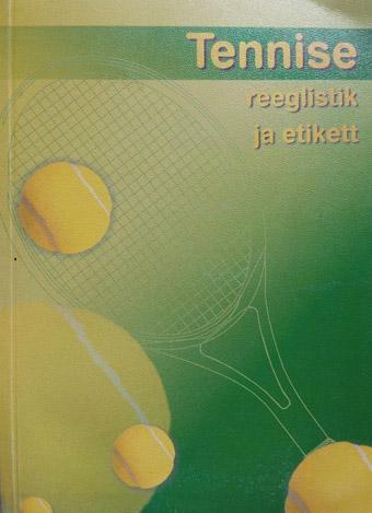 Tennise reeglistik ja etikett