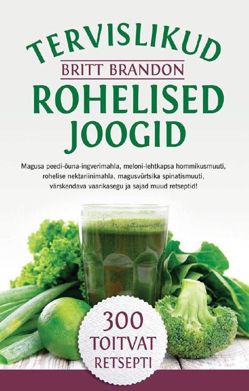 Tervislikud rohelised joogid