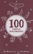100 vahvat kullimängu